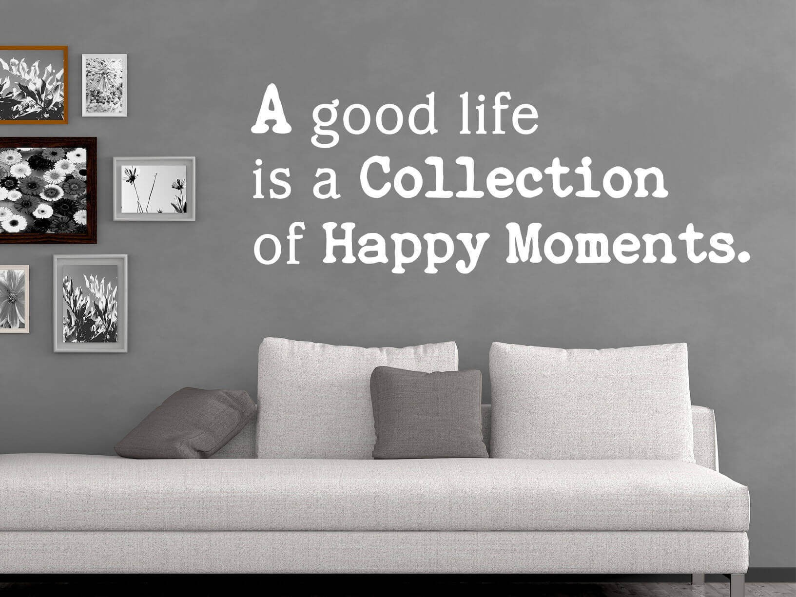 """Muursticker """"A Good Life Is A Collection Of Happy Moments"""""""