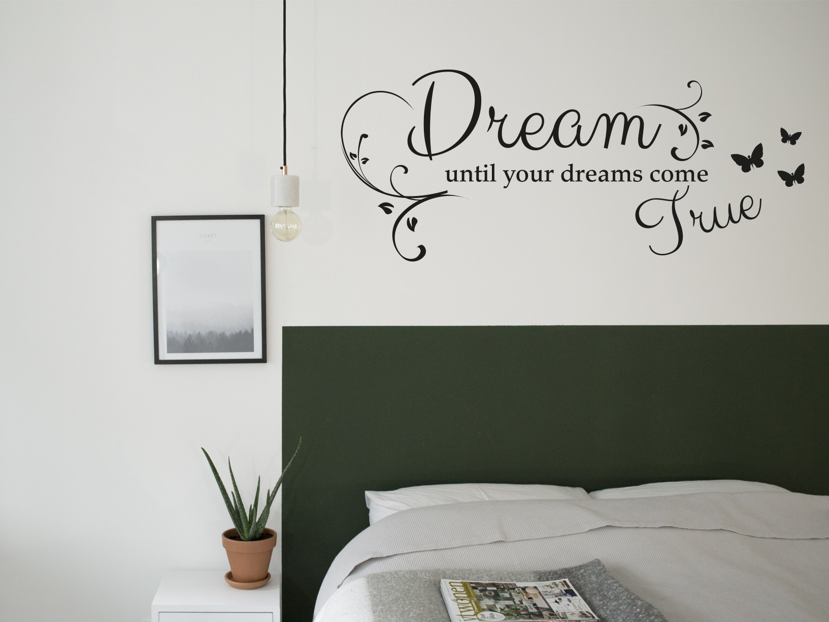 muursticker quotdream until your dreams come truequot