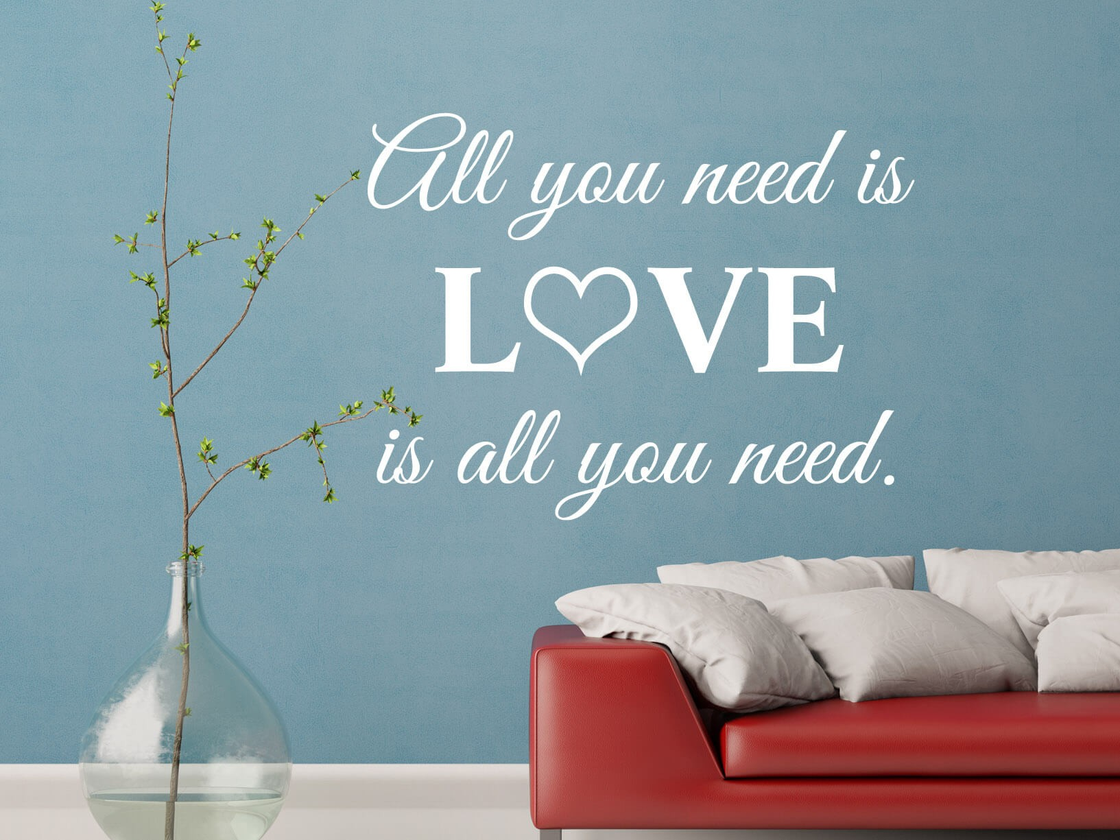 muursticker all you need is love is all you need. Black Bedroom Furniture Sets. Home Design Ideas