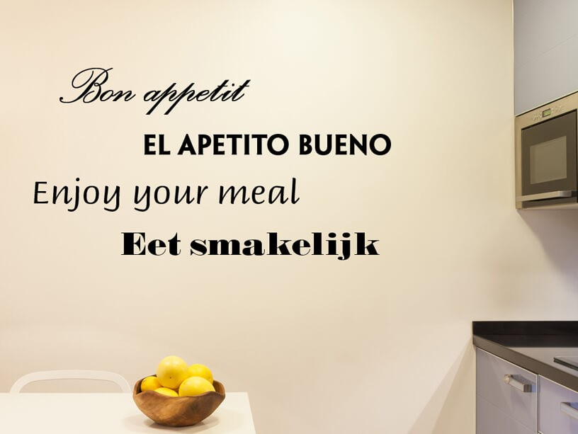 "Muursticker ""Bon Appetit, El apetito bueno, Enjoy your meal, Eet smakelijk"""