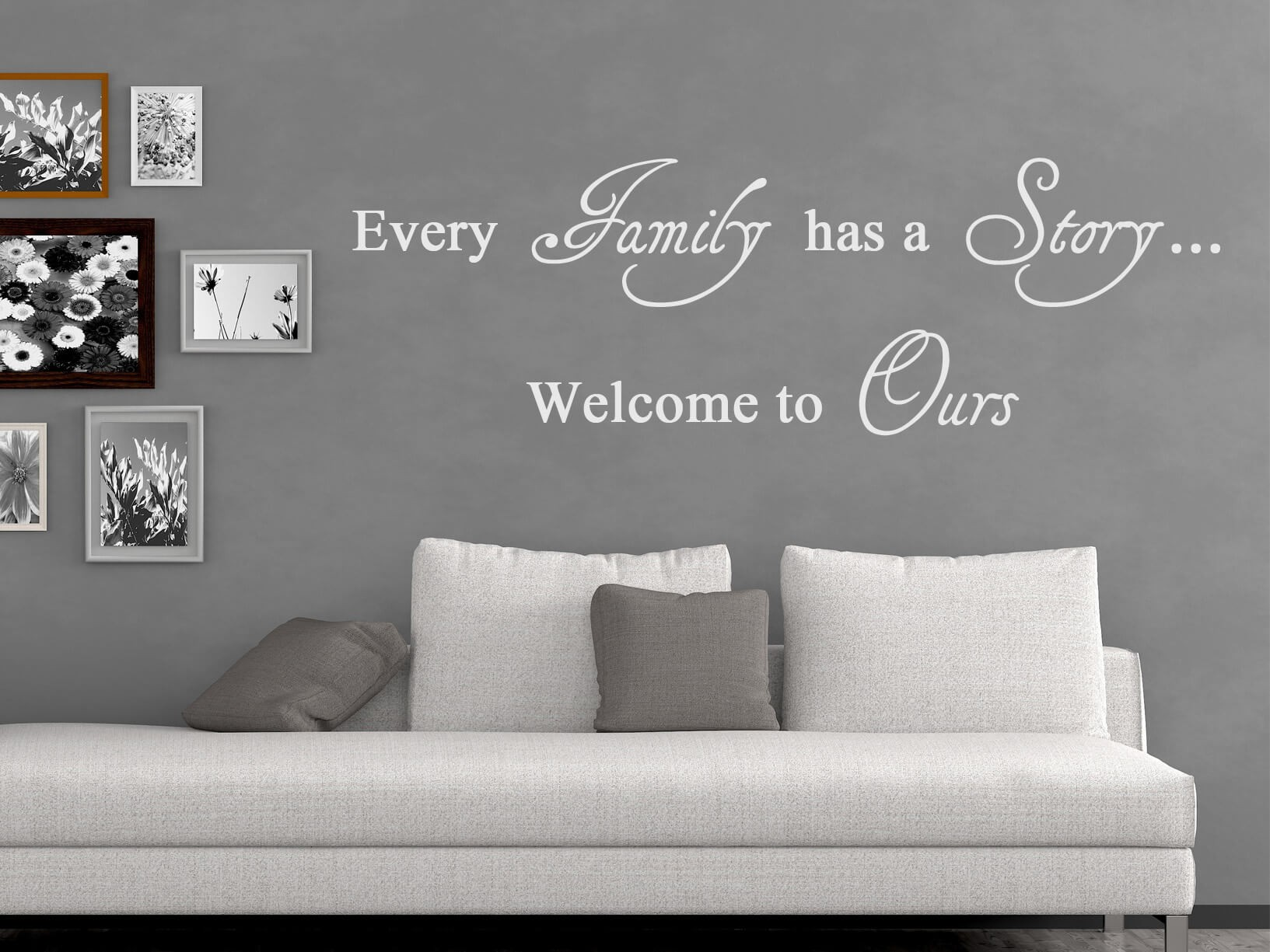 "Muursticker ""Every family has a story, welcome to ours"""