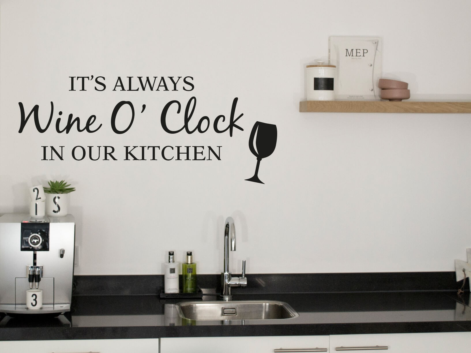 muursticker quotits always wine oclock in our kitchen