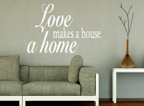 "Muursticker ""Love makes a house a home"""