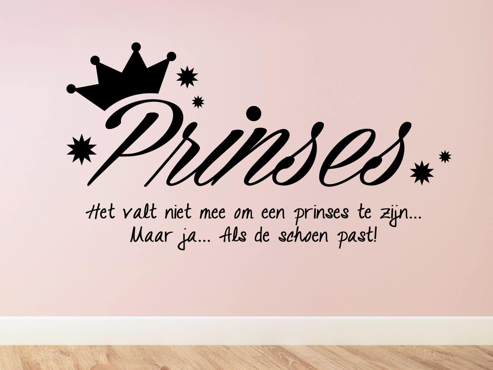"""Muursticker Prinses """"Het valt niet mee om een prinses te zijn..."""""""