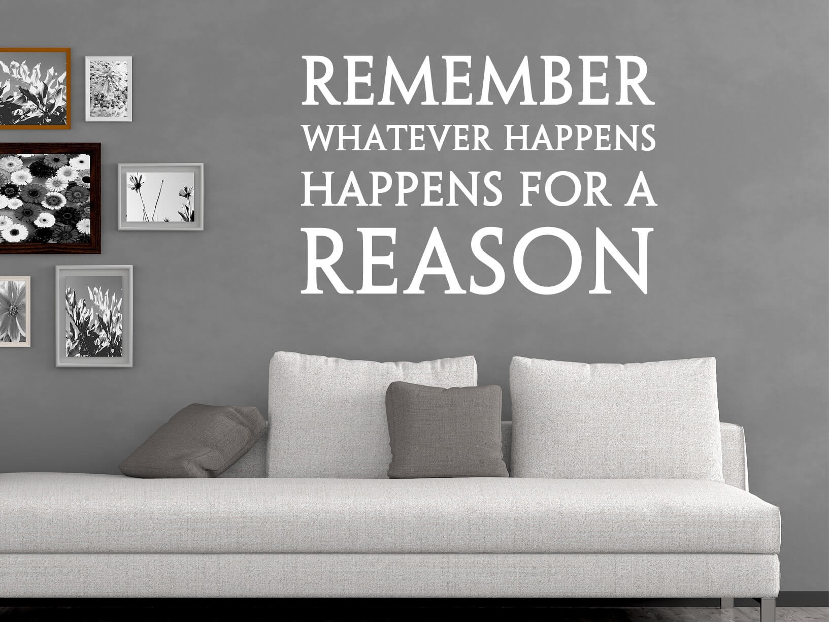 "Muursticker ""Remember whatever happens, happens for a reason"""