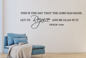 """Muursticker """"This is the day that the lord has made"""""""