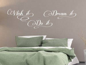 "Muursticker ""Wish it, dream it, do it"""